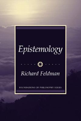 Epistemology By Feldman, Richard